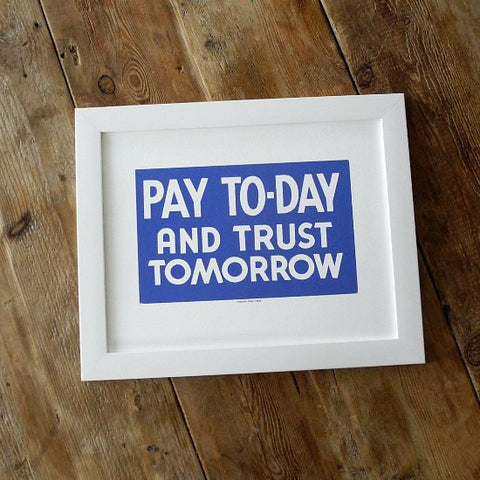1950s Diner Sign Prints Pay Today And Trust Tomorrow