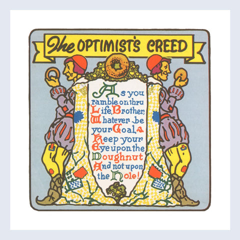 "The Optimist's Creed 12x12"" Print"