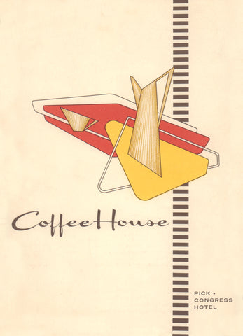 Coffee House, Pick - Congress Hotel, Chicago 1961 Menu Art