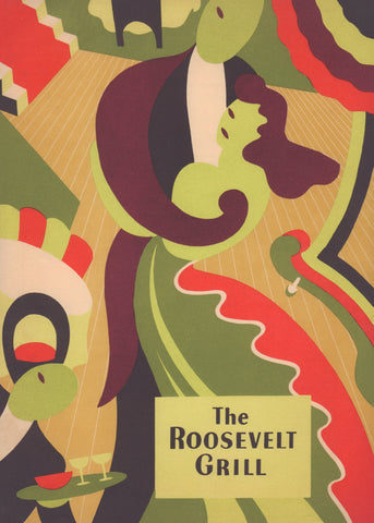 The Roosevelt Grill Dinner, New York 1946 Menu Art