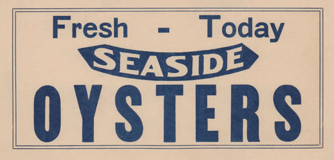 Seaside Oysters 1930s Restaurant Sign