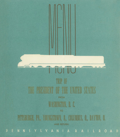 Trip Of The President Of The United States from Washington D.C., October 1940 Menu Art