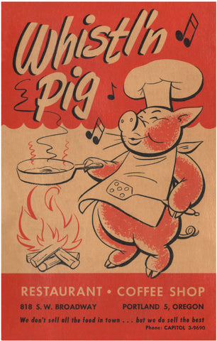 Whistl'n Pig, Portland Oregon 1950s Menu Art