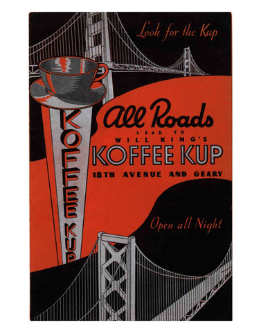 Will King's Koffee Kup, San Francisco 1930s