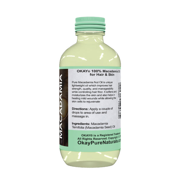 Okay Pure Naturals- Macadamian Oil 100% Pure Oil- Silicone and Paraben Free-1oz Made in USA