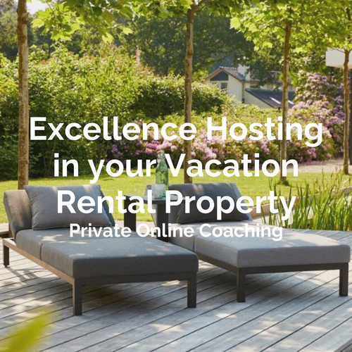 Excellence Hosting in your Vacation Rental Property