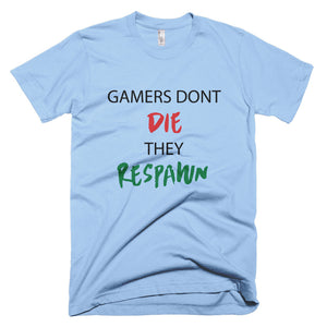 Texties Collection Gamers Dont Die