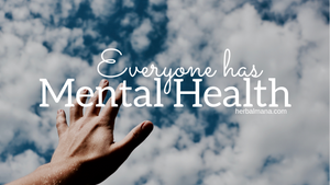 Everyone Has Mental Health