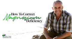 How To Correct Magnesium Deficiency