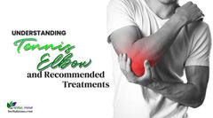 What is Tennis Elbow? The Cause & Symptoms of Tennis Elbow & Natural Remedies for Tennis Elbow