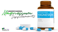 What are the Health Benefits of Magnesium Supplements, Side Effects, and Recommended Dosage?