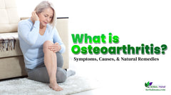 What is Osteoarthritis? Symptoms, Causes, & Natural Remedies