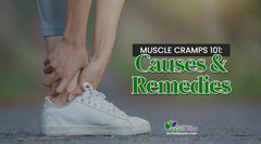 Muscle Cramps 101