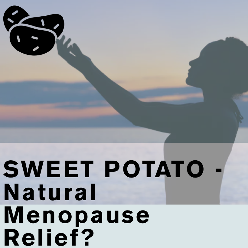 Sweet Potatoes - Natural Relief for Menopause?