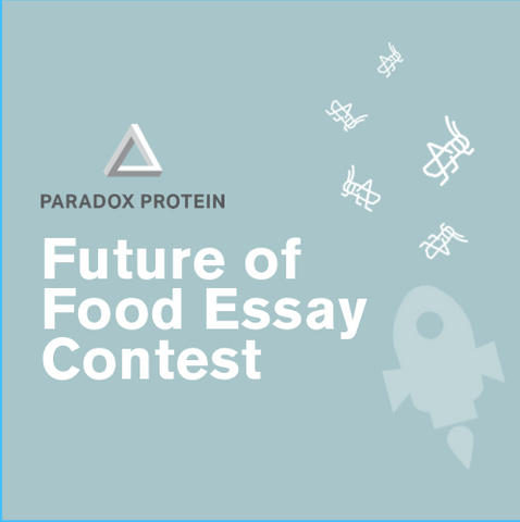 paradox-protein-future-food-essay-contest-scholarship