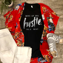 Wake Up and Hustle All Day
