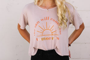 """The Sun Will Come Out"" Tee"