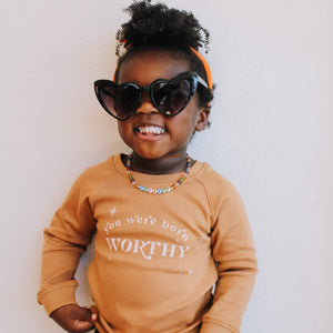 """Born Worthy"" Baby Sweatshirt"