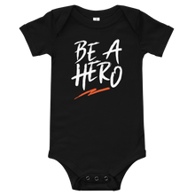 Be A Hero Onesie