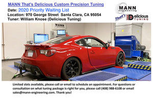 MANN That's Delicious 2020 Custom Precision Tuning (PRIORITY WAITING LIST)