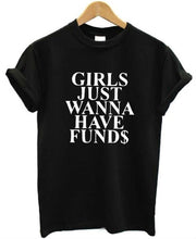 GIRLS JUST WANNA HAVE FUND$ Women's Short-sleeve Cotton T-shirt