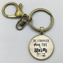 """Be Stronger than the Storm"" Keychain"