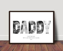Load image into Gallery viewer, 'Daddy' In Photos Print