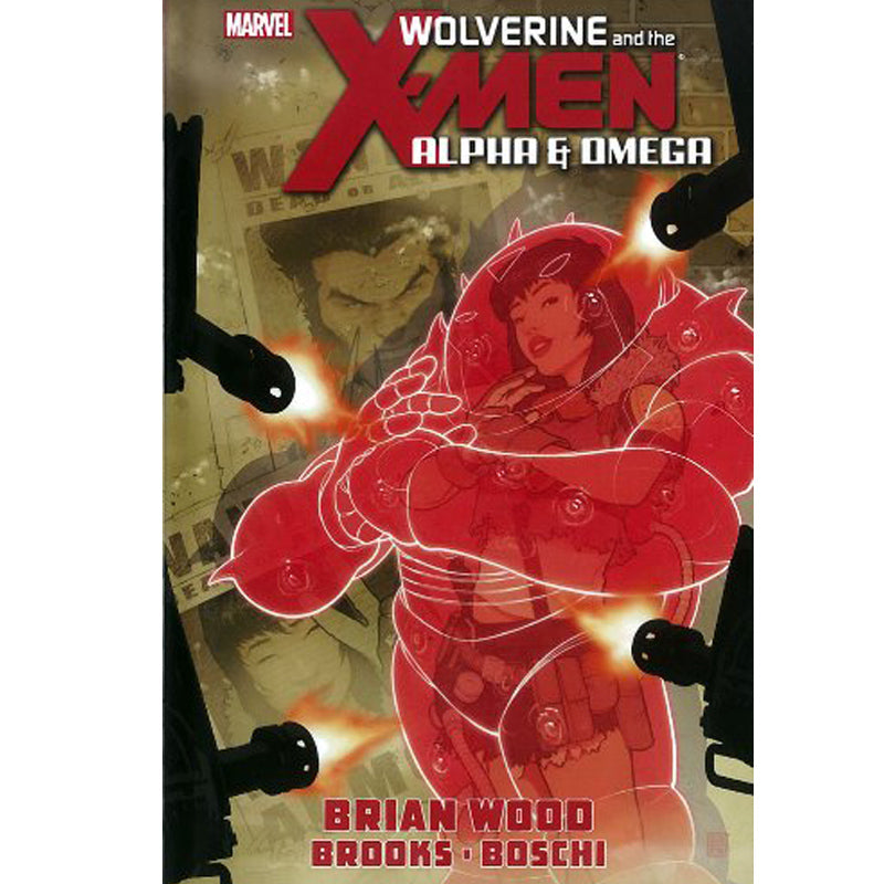 Wolverine and the X-Men: Alpha & Omega - Hardcover