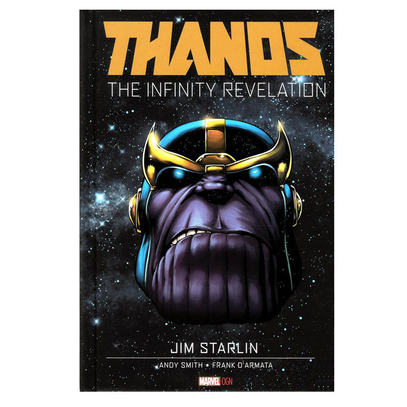 Thanos: The Infinity Revelation - Hardcover