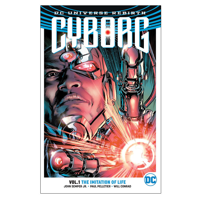 Cyborg Vol. 1: The Imitation Of Life (DC Universe Rebirth) - Paperback