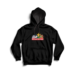 Me And The Boys Meme Hoodie - Dankest Meme Merch