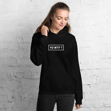Load image into Gallery viewer, Yo WTF Unisex Hoodie