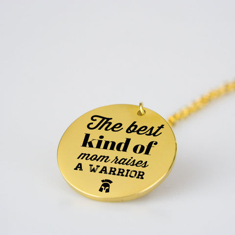 Mother's Day Pendant - The Best Kind of Mom Raises Warrior