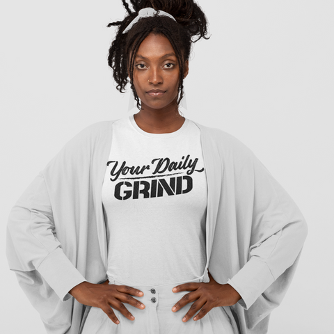 Your Daily GRIND T-Shirt