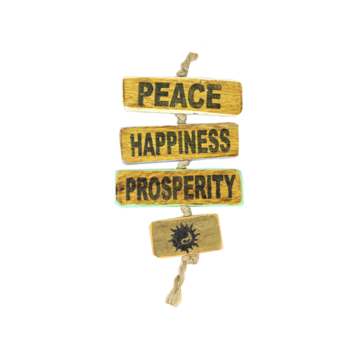 Peace, Happiness, Prosperity (English)
