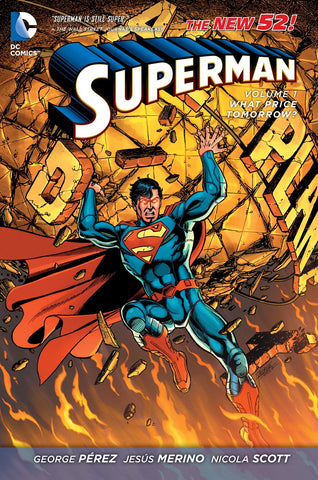 Superman V1 What Price Tomorrow? by Perez, Merino, Scott