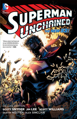 Superman Unchained: Deluxe Edition (The New 52) by Snyder, Lee, Williams, Nguyen, Sinclair