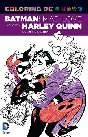 Coloring DC: Batman: Mad Love Featuring Harley Quinn (Dc Comics Coloring Book) by Paul Dini, Bruce Timm