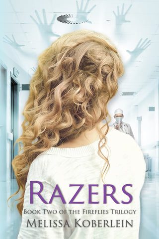 Razers (Fireflies Book 2) by Melissa Koberlein