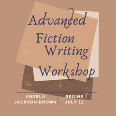 Advanced Fiction Writing Workshop - SOLD OUT!