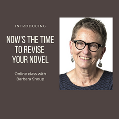Now's the Time to Revise Your Novel