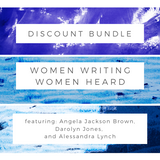 Women Writing, Women Heard Discounted Bundle