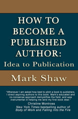 How to Become a Published Author: Idea to Publication with Mark Shaw