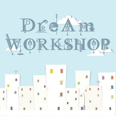 Dream Workshop