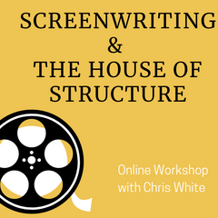 Screenwriting and the House of Structure