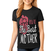 You're the best mother shirt Gift for mom