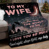 Gift For Wife You mean The World To Me Fleece Blanket