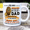 To My Amazing Step Dad Lion Brave Mug Gift For Stepdad