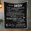 To my wife thanks for loving me unconditionally blanket Gift from husband