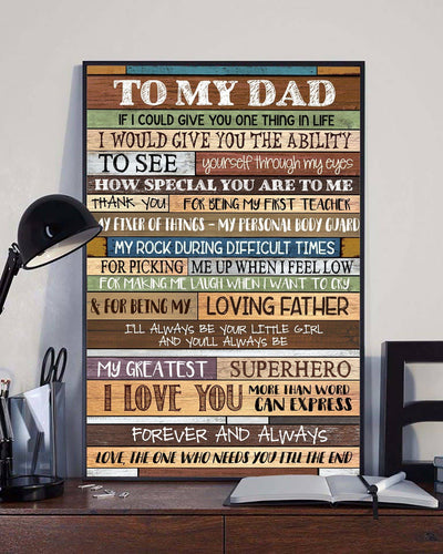 To My Dad From The One Love You Till The End Poster Gift For Dad